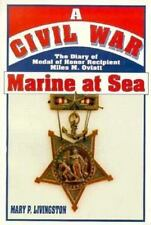 A Civil War Marine at Sea: The Diary of Medal of Honor Recipient Miles-ExLibrary