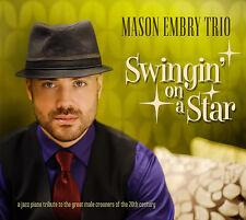 Swingin' On a Star - Mason Embry Trio