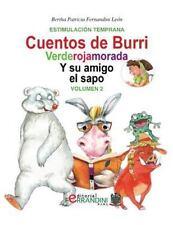 Los Cuentos de Burri: Los Cuentos de Burri. Verderojamorada y Su Amigo el...