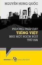 Phuong Phap Day Tieng Viet Nhu Mot Ngon Ngu Thu Hai by Nguyen Hung Quoc...
