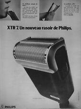 PUBLICITÉ 1972 XTR7 UN NOUVEAU RASOIR DE PHILIPS - ADVERTISING