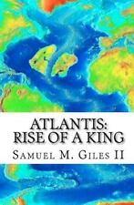 Atlantis: Aufstieg eines Königs von Samuel Giles (2011, Taschenbuch)