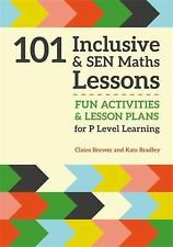 101 Inclusive and Sen Maths Lessons: Fun Activities and Lesson Plans for Childre