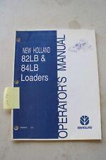 New Holland 82lb Amp 84lb Loader Operators Manual