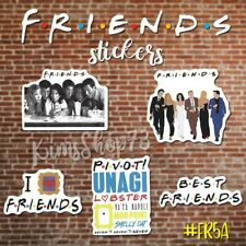 F•R•I•E•N•D•S Stickers •Quotes• Pivot!•Unagi•Lobsterâ €¢I♡ Friends• Tv Show Laptop