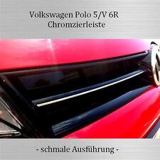 VW Polo 5/V 6R - 3M Chrom-Leisten Kühlergrill Zierleisten OBEN SCHMAL  NEU