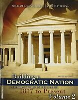 Building A Democratic Nation Volume 2  by Montgomery