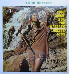LORETTA LYNN - Your Squaw Is On The Warpath **SIGNED** - Ex Con LP Record MCA