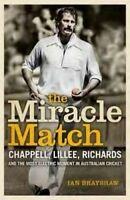 The Miracle Match ' Chappell, Lillee, Richards and the Most Electric Moment in A