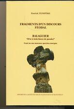 """FRAGMENTS D'UN DISCOURS FEODAL. BALAGUIER """"D'OR A TROIS FASCES DE GUEULES""""."""