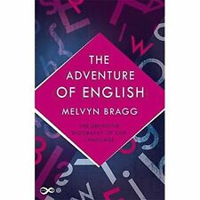 The Adventure Of English by Melvyn Bragg (Paperback, 2016)