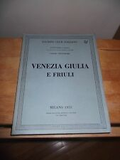 """TCI """"VENEZIA GIULIA E FRIULI"""" MILANO 1955"""