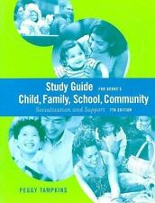 Study Guide for Berns' Child, Family, School, Community: Socialization and