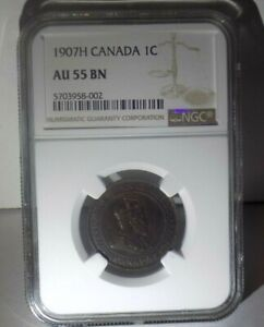 CANADA Canadian 1907H PENNY NGC AU53 BN AU 53 UNC ONE CENT Certified Coin