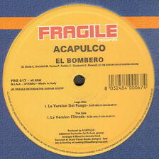 ACAPULCO HEAT - El Bombero - Fragile