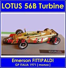 1/43 - LOTUS 56B Turbina : Emerson FITTIPALDI - 1972 - Die-cast 1/43 FORMULA 1