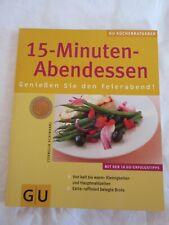 GU 15 - Minuten Abendessen schnell Kochbuch /Backbuch