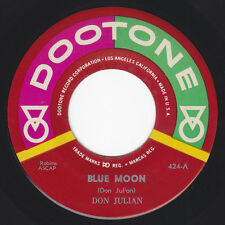 Don Julian & The Meadowlarks ‎– Blue Moon / Big Mama Wants... Dootone 424/ Larks