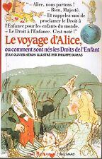 Le Voyage D'Alice * folio cadet  * Les Droits de L'enfant * Jean olivier HERON