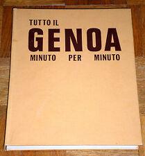"""""""TUTTO IL GENOA MINUTO PER MINUTO"""" Mondani 1ªEd. 1975 (volume illustrato)"""