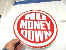 """plastic tire sign no money down 15-1/2"""" dia. gas & oil decor"""