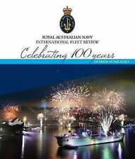 Royal Australian Navy Fleet - Celebrating 100 years of Pride in the Fleet