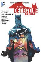 Batman Detective Comics TP Vol 8 The Blood Of He, Tomasi, Peter J., Excellent