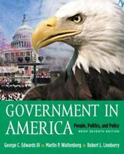 Government in America: People, Politics and Policy, Brief Version with LP.com Ve