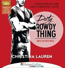 Dirty Rowdy Thing - Weil ich dich will von Christina Lauren (2016, MP3-Hörbuch)