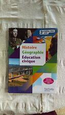 HISTOIRE GEO EDUCATION CIVIQUE HACHETTE 3e PREPA PRO DP6