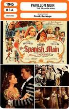FICHE CINEMA : PAVILLON NOIR - Henreid,O'Hara,Borzage 1945 The Spanish Main