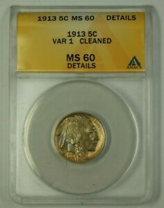 1913 US Buffalo Nickel 5c Coin VAR 1 Toned ANACS MS-60 Details Cleaned (Better)