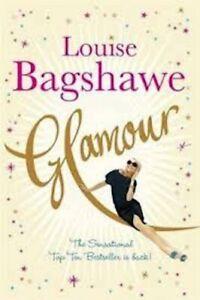 Glamour by Louise Bagshawe (Paperback, 2007)
