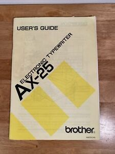 Brothers Electronic Typewriter AX-25, Users Guide - - Manual