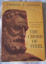 The Chord of Steel by Thomas B. Costain 1960 HC/DJ 1st Ed. Doubleday & Co.
