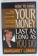 Margaret Lomas - How to Make Your Money Last as Long as You Do