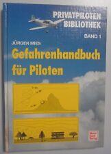 Peligros manual de los pilotos-Jürgen Mies // pilotos privados biblioteca banda 1