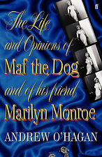 The Life and Opinions of Maf the Dog, and of his friend Marilyn Monroe, Andrew O