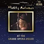 Mostly Autumn - At The Grand Opera House [SACD] (2004)