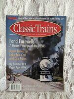 Classic Trains Magazine Fond Farewells 7 Seam Fantrips of The 1950's Summer 2000
