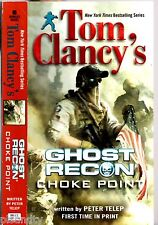 TOM CLANCY'S GHOST RECON Choke Point PETER TELEP (PB; 2013)