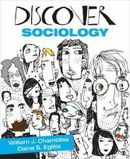 Discover Sociology by Daina S. (Stukuls) Eglitis and William J. Chambliss (2013,