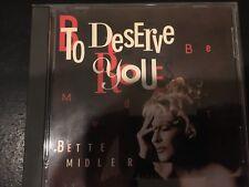 BETTE MIDLER TO DESERVE YOU (6 Mixes) Arif Mardin RARE Atlantic Maxi CD