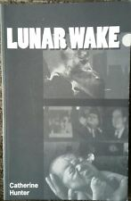 Lunar Wake Catherine Hunter Poetry 1998 Turnstone Press Signed Out Of Print Rare