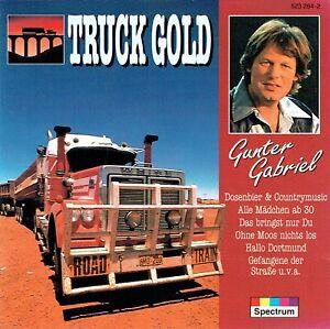 (CD) Gunter Gabriel - Truck Gold - Dosenbier Und Countrymusic, Hallo Dortmund