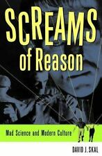 Screams of Reason : Mad Science and Modern Culture by David J. Skal A3
