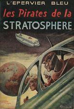 RARE 1954 SIRIUS + L'ÉPERVIER BLEU N° 4 : LES PIRATES DE LE STRATOSPHÈRE