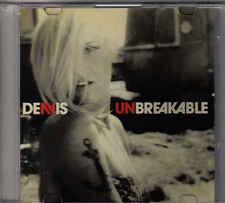 Denis-Unbreakable Promo cd single