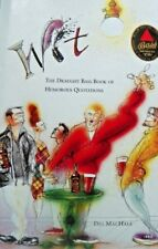 WIT THE DRAUGHT BASS BOOK OF HUMOROUS QUOTATIONS BY DES MACHALE