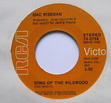"MAC WISEMAN - Songs Of The Wildwood - Excellent Condition 7"" Single RCA 74-0758"